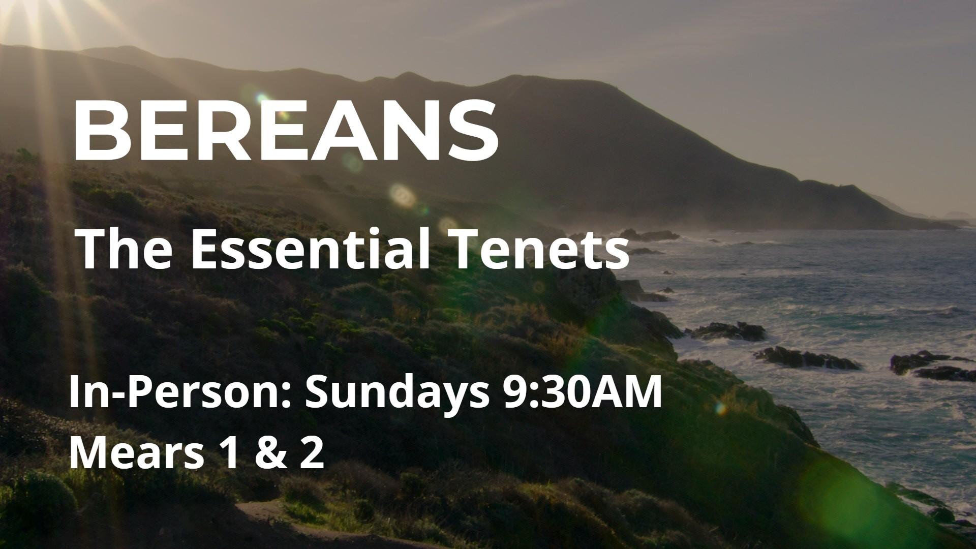 Bereans - The Essential Tenets @ Mears 1 & 2, FPCH | Los Angeles | California | United States